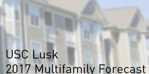 USC Lusk 2017 Multifamily Forecast