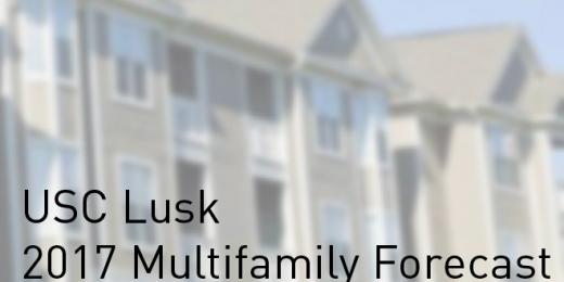 USC Lusk 2017 Multifamily Forecast