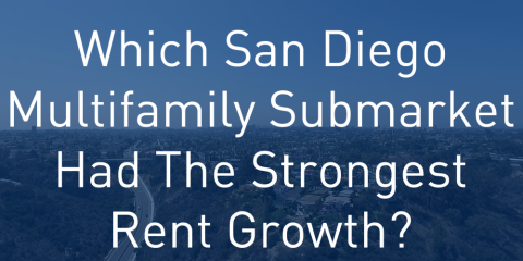 San Diego Region's Most Affordable Multifamily Submarkets Post Strongest Quarterly Rent Growth